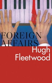 Foreign Affairs ebook by Hugh Fleetwood