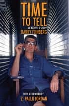 Time to Tell ebook by Barry Feinberg,Z. Pallo Jordan