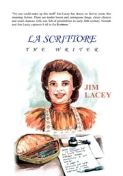 LA SCRITTORE - THE WRITER ebook by Jim Lacey