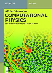 Computational Physics - Mit Beispielen in Fortran und Matlab ebook by Kobo.Web.Store.Products.Fields.ContributorFieldViewModel