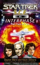 Interphase Book 2 ebook by Dayton Ward,Kevin Dilmore