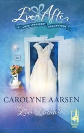 Ever Faithful ebook by Carolyne Aarsen