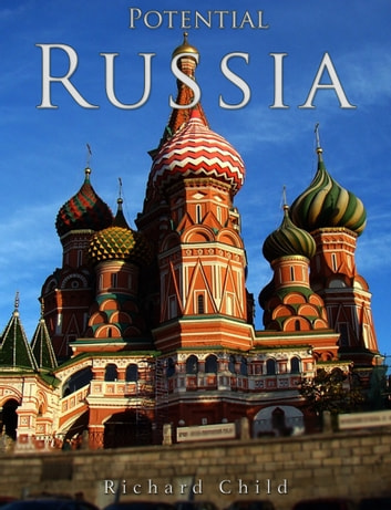 Potential Russia ebook by Richard Child