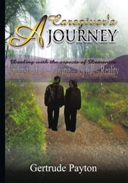 A CAREGIVER'S JOURNEY ebook by Gertrude Payton