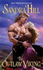 The Outlaw Viking ebook by Sandra Hill