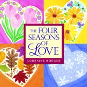 The Four Seasons of Love ebook by Lorraine Bodger