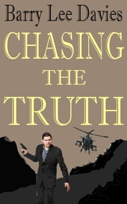 Chasing The Truth ebook by Barry Lee Davies