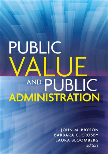 Public Value and Public Administration ebook by