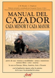 Manual del cazador ebook by J. M. Mundet,C. Brighenti