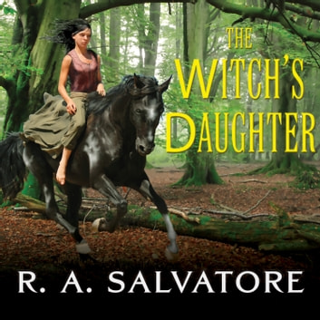 The Witch's Daughter audiobook by R. A. Salvatore