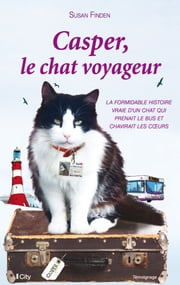 Casper, le chat voyageur ebook by Susan Finden