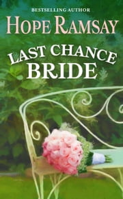 Last Chance Bride ebook by Hope Ramsay