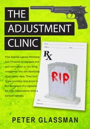 THE ADJUSTMENT CLINIC ebook by Peter Glassman