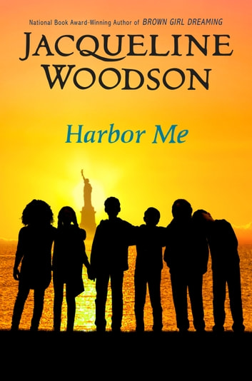 Harbor Me ebook by Jacqueline Woodson