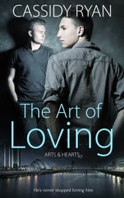 The Art of Loving ebook by Cassidy Ryan