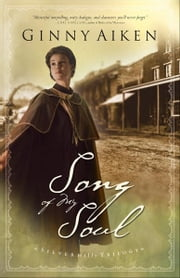 Song of My Soul (Silver Hills Trilogy Book #2) ebook by Ginny Aiken