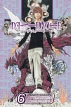 Death Note, Vol. 6 - Give-and-Take ebook by Tsugumi Ohba, Takeshi Obata