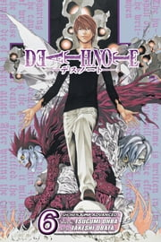 Death Note, Vol. 6 - Give-and-Take ebook by Tsugumi Ohba,Takeshi Obata