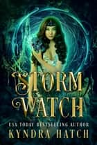 Storm Watch ebook by Kyndra Hatch
