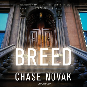 Breed - A Novel audiobook by Chase Novak