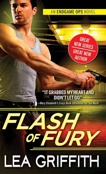 Flash of Fury ebook by Lea Griffith