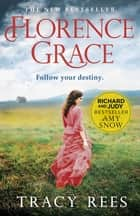 Florence Grace ebook by Richard & Judy Bestselling Author