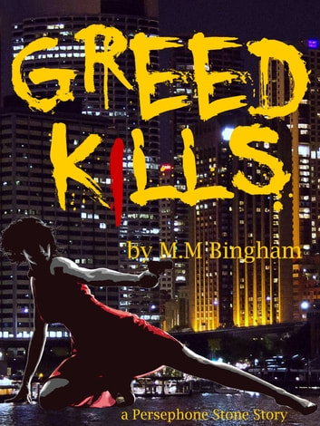 Greed Kills ebook by Mary M Bingham
