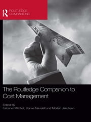 The Routledge Companion to Cost Management ebook by Falconer Mitchell, Hanne Nørreklit, Morten Jakobsen