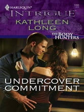 Undercover Commitment ebook by Kathleen Long