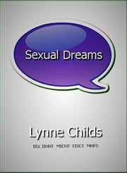 Sexual Behaviour and Nudity in Dreams ebook by Lynne Childs