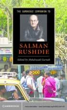 The Cambridge Companion to Salman Rushdie ebook by Abdulrazak Gurnah