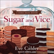 Sugar and Vice audiobook by Eve Calder