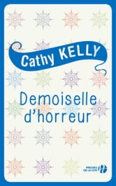 Demoiselle d'horreur ebook by Cathy KELLY