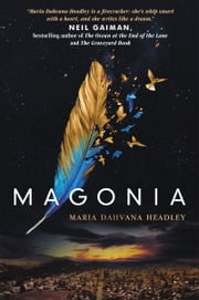 Magonia ebook by Maria Dahvana Headley