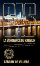 SAS 200 La Vengeance du Kremlin ebook by