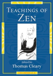 Teachings of Zen ebook by Thomas Cleary
