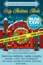 Cozy Christmas Shorts ebook by Gemma Halliday, Leslie Langtry, Kelly Rey,...