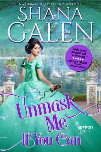 Unmask Me If You Can - The Survivors, #4 ebook by Shana Galen