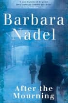 After the Mourning ebook by Barbara Nadel