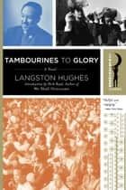 Tambourines to Glory - A Novel eBook by Langston Hughes