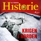 Krigen i Norden audiobook by All Verdens Historie