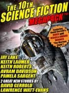 The 10th Science Fiction MEGAPACK® ekitaplar by David Gerrold, Lawrence Watt-Evans, Jay Lake,...