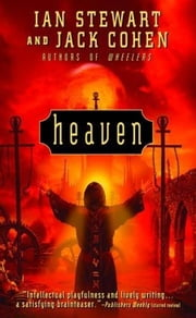Heaven ebook by Ian Stewart,Jack Cohen