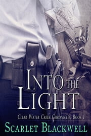 Into the Light - Book 1 ebook by Scarlet Blackwell