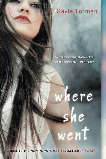 Where She Went ebook by Gayle Forman