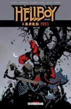 Hellboy & BPRD T02 - 1953 eBook by Mike Mignola, Chris Roberson, Ben Stenbeck,...