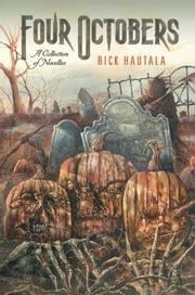 Four Octobers ebook by Rick Hautala