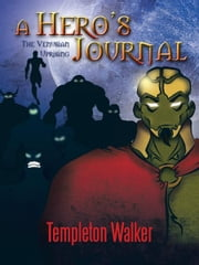 A Hero's Journal - The Venusian Uprising ebook by Templeton Walker