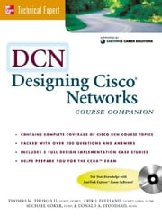 DCN: Designing Cisco Networks ebook by Thomas , Thomas