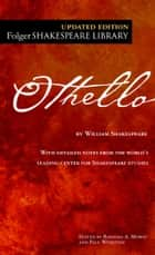Othello ebook by William Shakespeare, Dr. Barbara A. Mowat, Paul Werstine,...